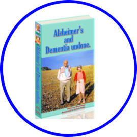 Alzheimers and Dementia Undone